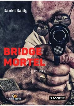 Bridge mortel