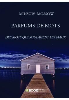 PARFUMS DE MOTS