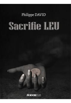 Sacrifie LEU - Couverture Ebook auto édité