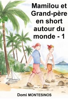 Mamilou et Grand-père en short autour du monde - 1 - Couverture Ebook auto édité