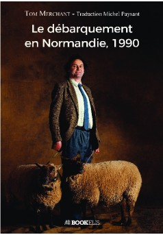 Le débarquement en Normandie, 1990 - Couverture de livre auto édité