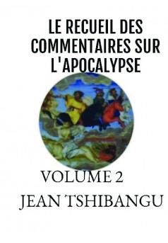 RECUEIL DES COMMENATIRES SUR L'APOCALYPSE - Couverture de livre auto édité