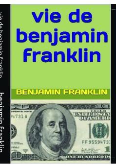 vie de benjamin franklin - Couverture de livre auto édité