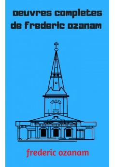 oeuvres completes de frederic ozanam  - Couverture Ebook auto édité