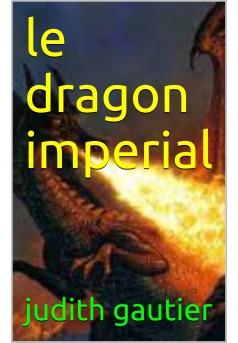 le dragon imperial - Couverture Ebook auto édité