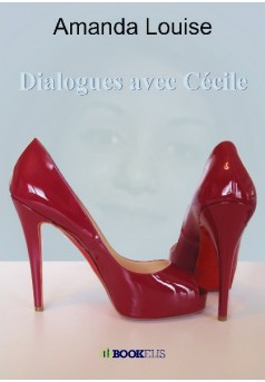 Dialogues avec Cécile