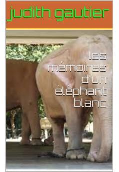 mémoires d'un éléphant blanc - Couverture Ebook auto édité