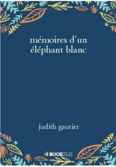 mémoires d'un éléphant blanc - Couverture de livre auto édité