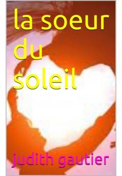 la soeur du soleil  - Couverture Ebook auto édité
