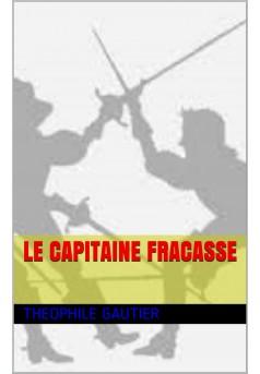 le capitaine fracasse  - Couverture Ebook auto édité