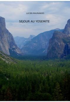 Séjour au Yosemite