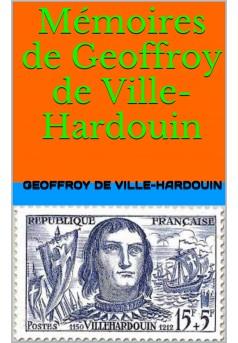 mémoires de geoffroy de ville-hardouin - Couverture Ebook auto édité
