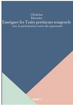 Enseigner les Traits pertinents temporels