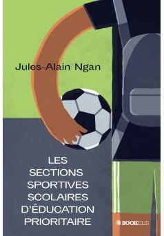 Les sections sportives scolaires d'éducation prioritaire - Couverture Ebook auto édité