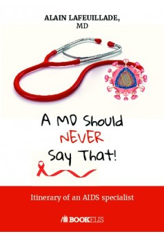 A MD Sould Never Say That... - Couverture de livre auto édité