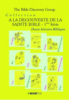 Collection A LA DECOUVERTE DE LA SAINTE BIBLE - Couverture de livre auto édité