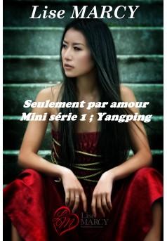 Seulement par amour, série 1 Yangping