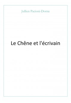 Le Chêne et l'écrivain - Couverture Ebook auto édité