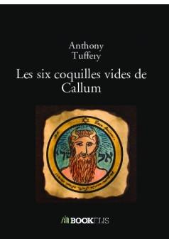 Les six coquilles vides de Callum