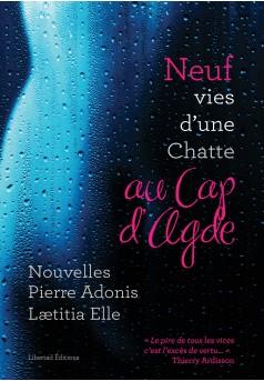 9 Vies d'une Chatte au Cap d'Agde