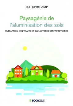Paysagénie de l'aluminisation des sols - Couverture de livre auto édité