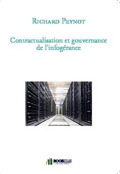 Contractualisation et gouvernance de l'infogérance