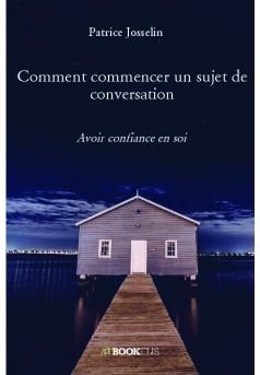 Comment commencer un sujet de conversation  - Couverture de livre auto édité
