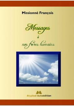 Messages à nos frères humains