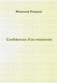 Confidences d'un missionné