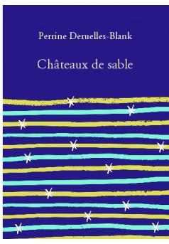 Châteaux de sable - Autopublié sur Bookelis