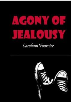 Agony Of Jealousy