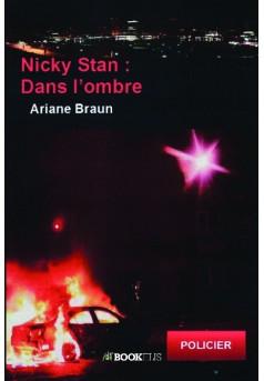 Nicky Stan : dans l'ombre