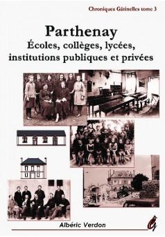 Parthenay : Écoles, collèges, lycées, Institutions publiques et privées.