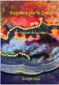 Renaître par le Deuil - Couverture de livre auto édité