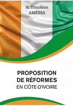 Proposition de réformes  en Côte d'Ivoire - Couverture Ebook auto édité