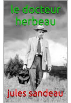 le docteur herbeau - Couverture de livre auto édité