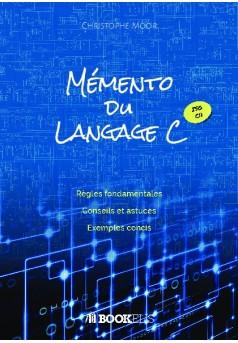 Mémento du langage C - Couverture de livre auto édité