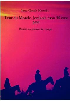Tour du Monde, Jordanie mon 50 ème pays