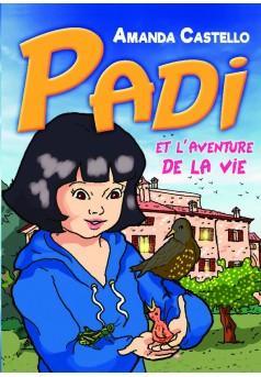 Padi et l'aventure de la vie - Couverture de livre auto édité