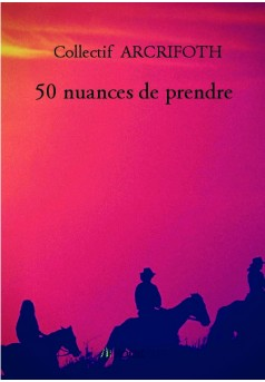 50 nuances de prendre - Couverture de livre auto édité