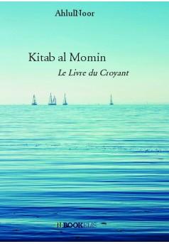 Kitab al Momin  - Couverture de livre auto édité