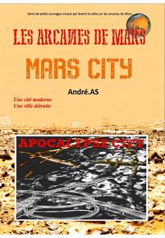 LES ARCANES DE MARS : MARS CITY - Couverture Ebook auto édité