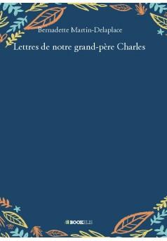 Lettres de notre grand-père Charles