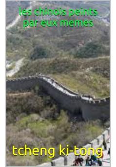 les chinois peints par eux même - Couverture de livre auto édité