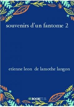 souvenirs d'un fantome 2 - Couverture de livre auto édité
