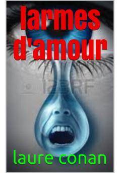 larmes d 'amour - Couverture de livre auto édité