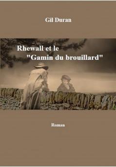"""Rhewall et le """"Gamin du Brouillard"""" - Couverture Ebook auto édité"""