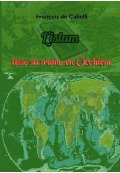 L'islam tisse sa trame en Occident - Couverture de livre auto édité