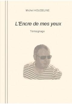 L'ENCRE DE MES YEUX