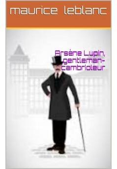 arsene lupin gentleman -cambrioleur - Couverture de livre auto édité